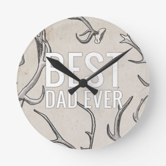 Best Dad Ever with antlers Round Wallclock
