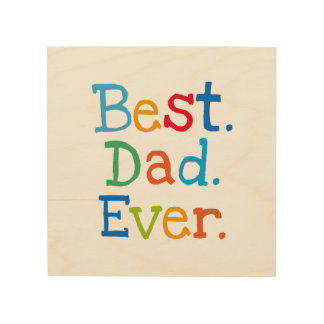 Best Dad Ever Wood Wall Art