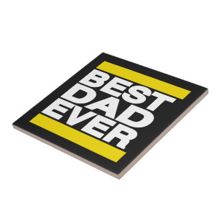 Best Dad Ever Yellow Tile