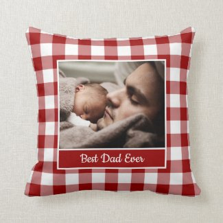 Best Dad Ever Your Photo Red White Gingham Border Throw Pillow