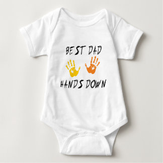 Best Dad Hands Down Baby T-Shirt