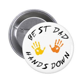 Best Dad Hands Down Gift 2 Inch Round Button