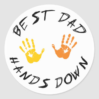 Best Dad Hands Down Gift Classic Round Sticker