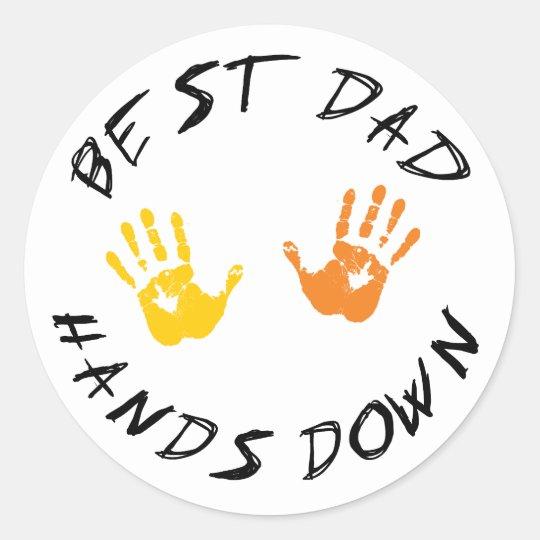 Best Dad Hands Down Gift Classic Round Sticker