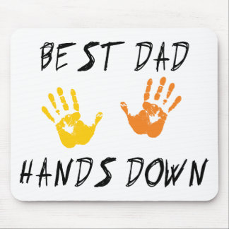 Best Dad Hands Down Gift Mouse Pad