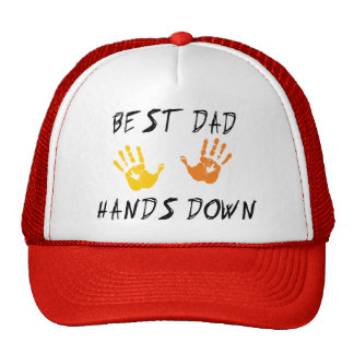 Best Dad Hands Down Trucker Hat