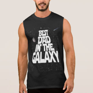 Best Dad in the Galaxy Sleeveless Shirt