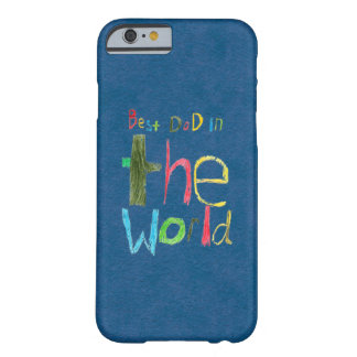 best dad in the world barely there iPhone 6 case