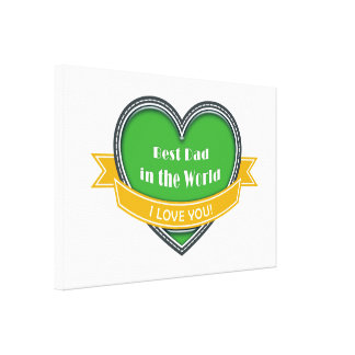 Best Dad in the World Stretched Canvas Print
