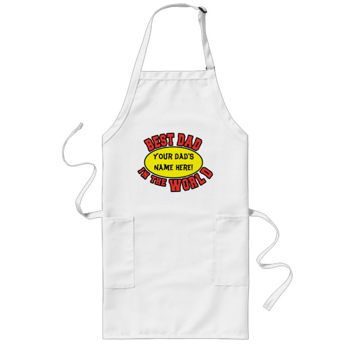 Best Dad in the World Customize Father's Day Long Apron