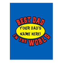 Best Dad in the World Customize Father's Day Postcard