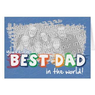 Best Dad in the World Customizeable Card