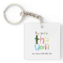 Best Dad in the World Keychain