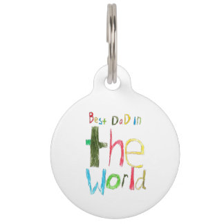 Best Dad in the World Pet ID Tag