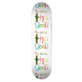 best dad in the world skateboard