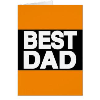 Best Dad Lg Orange Greeting Card