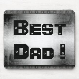 Best Dad ! Metal Mousepad