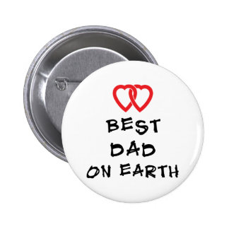 Best Dad On Earth Gift Pinback Button