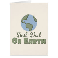 Best Dad On Earth Greeting Card