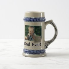 Best Dad Photo Stein at Zazzle