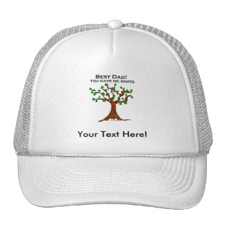 Best Dad You Gave Me Roots Trucker Hat