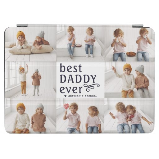 Best Daddy Ever | Photo Collage iPad Air Cover