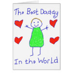 Best Daddy In The World Greeting Cards