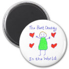 Best Daddy In The World Magnet