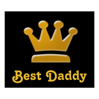 Best Daddy's Crown Poster