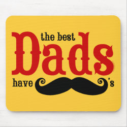 Mousepad with The Best Dads Have Moustaches design