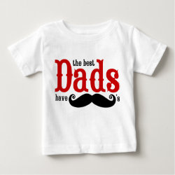 Baby Fine Jersey T-Shirt with The Best Dads Have Moustaches design