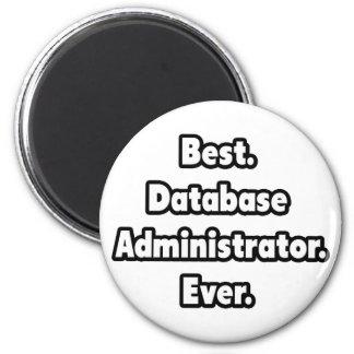 Best. Database Administrator. Ever. Magnet