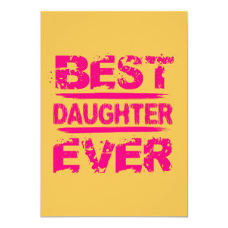 Best DAUGHTER Ever Grunge Style Pink Text A01 Card