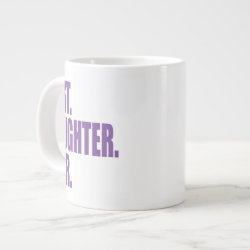 Jumbo Mug with Best. Daughter. Ever. (purple) design