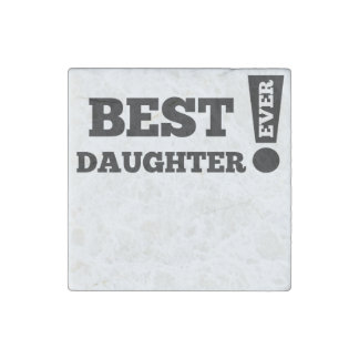Best Daughter Ever Stone Magnet