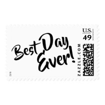 Best Day Ever! Bold Casual Script Typography 2 Postage