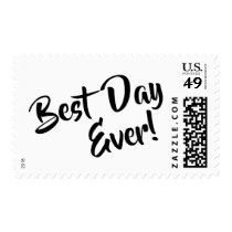 Best Day Ever! Bold Casual Script Typography Postage