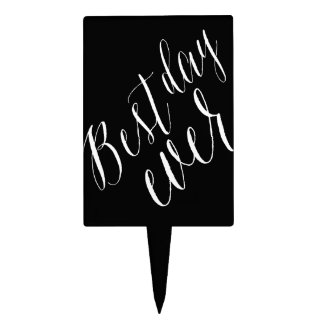 Best Day Ever Classic Script Calligraphy Wedding Cake Topper