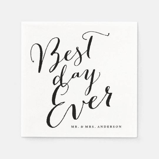 Best Time Of Day For Wedding: Best Day Ever Classic Script Calligraphy Wedding Napkin