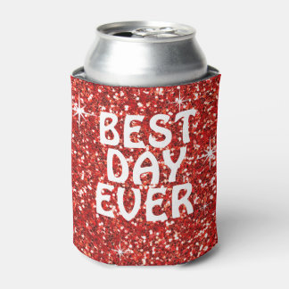 BEST DAY EVER | glitter red Can Cooler