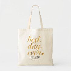 Best Day Ever| Glossy Golden Wedding Welcome Gift Tote Bag at Zazzle
