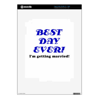Best Day Ever Im Getting Married Skins For iPad 2