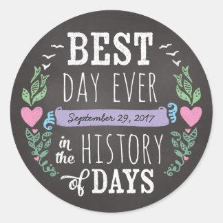 Best Day Ever in History, Chalkboard Wedding Date Classic Round Sticker