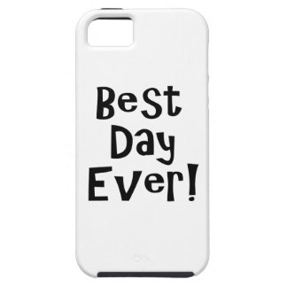 Best Day Ever! iPhone SE/5/5s Case