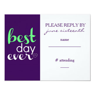 Best Day Ever Reply Card- CUSTOM Card
