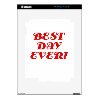 Best Day Ever Skins For iPad 2