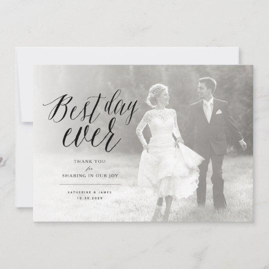 Best Day Ever Stylish Script Photo Modern Wedding Thank You Card