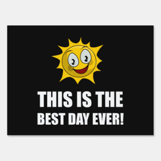 Best Day Ever Sunshine Sign