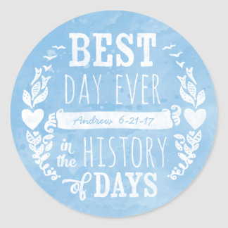Best Day Ever Watercolor, Baby Boy Birthday Classic Round Sticker