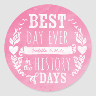 Best Day Ever Watercolor, Baby Girl Birthday Classic Round Sticker